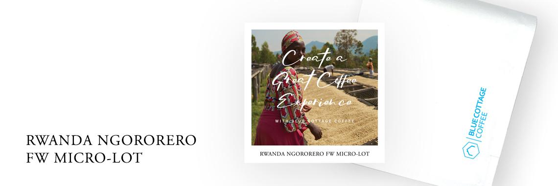 Rwanda Ngororero FW Micro-lot